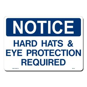 Lynch Sign 14 inch x 10 inch Notice Hard Hats On Eye Protection Sign Printed on More Durable, Thicker, Longer Lasting... by Lynch Sign