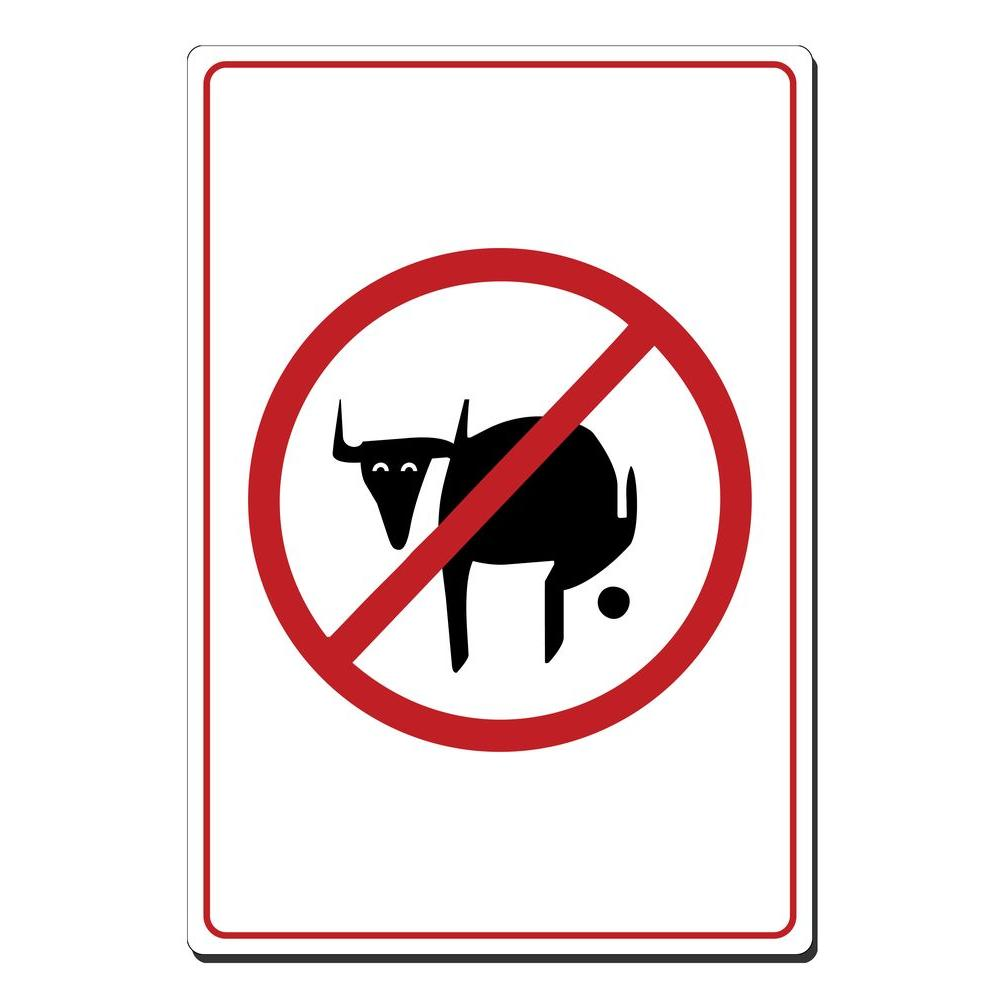 10 in. x 14 in. No Bull Poop Picture Only Sign