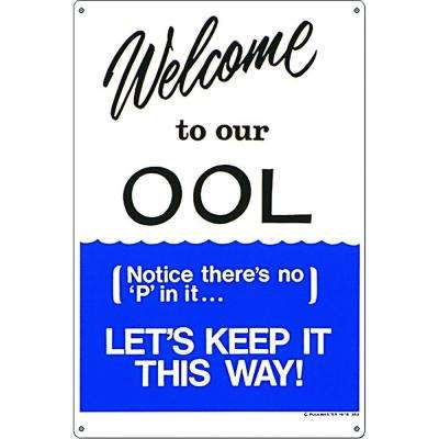 Welcome to our OOL Pool Sign