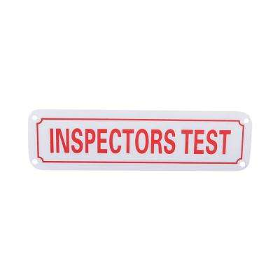 2 in. x 7 in. Aluminum Fire Safety Sign Inspectors Test