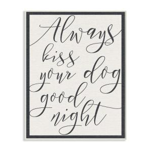 12.5 in. x 18.5 in. ''Always Kiss Your Dog Goodnight Tan'' by Daphne Polselli Printed Wood Wall Art
