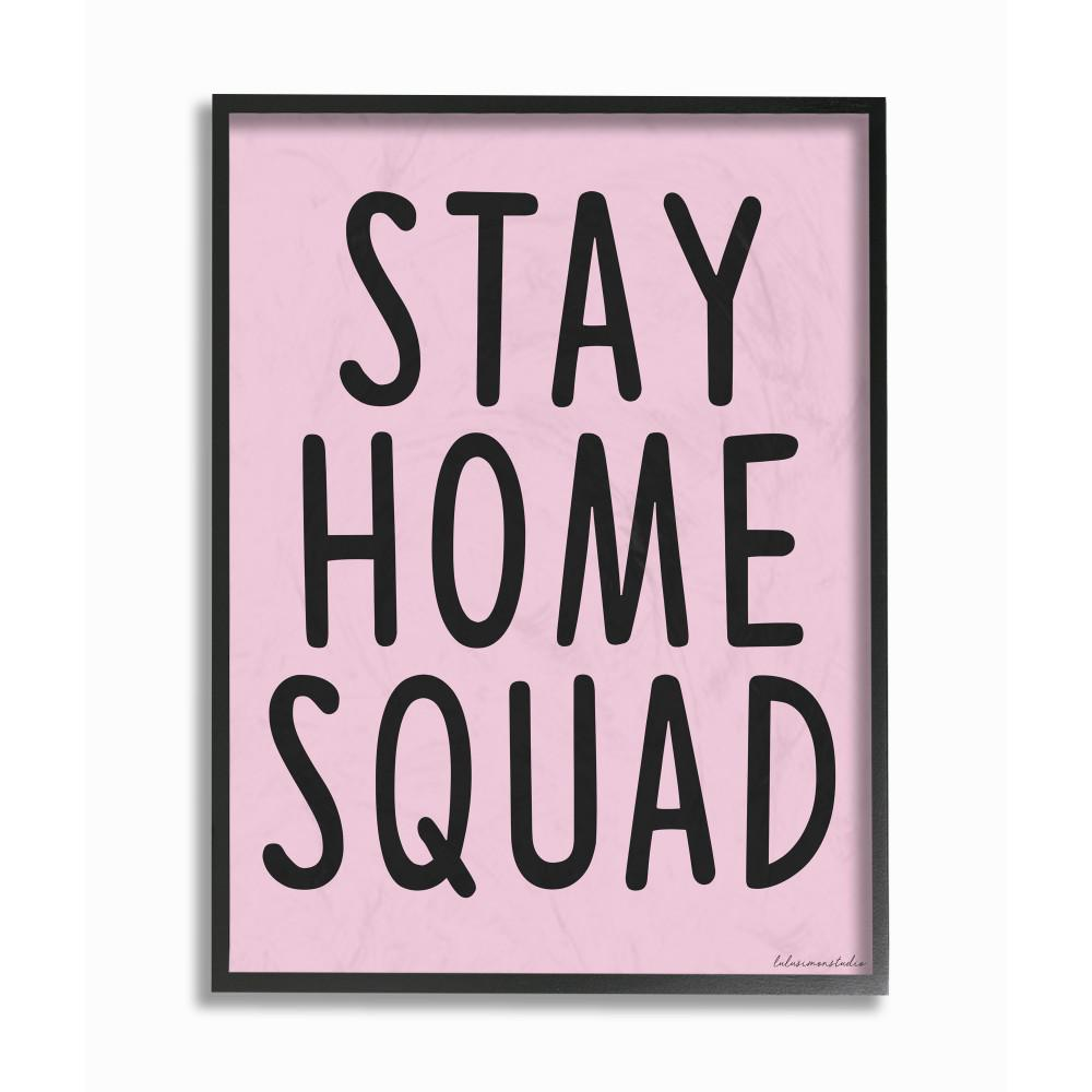 The Stupell Home Decor Collection 24 In X 30 In Pink And Black Typography Lazy Stay Home Squad Xxl Black Framed Wall Art By Lulusimonstudio Lls 351 Fr 24x30 The Home Depot