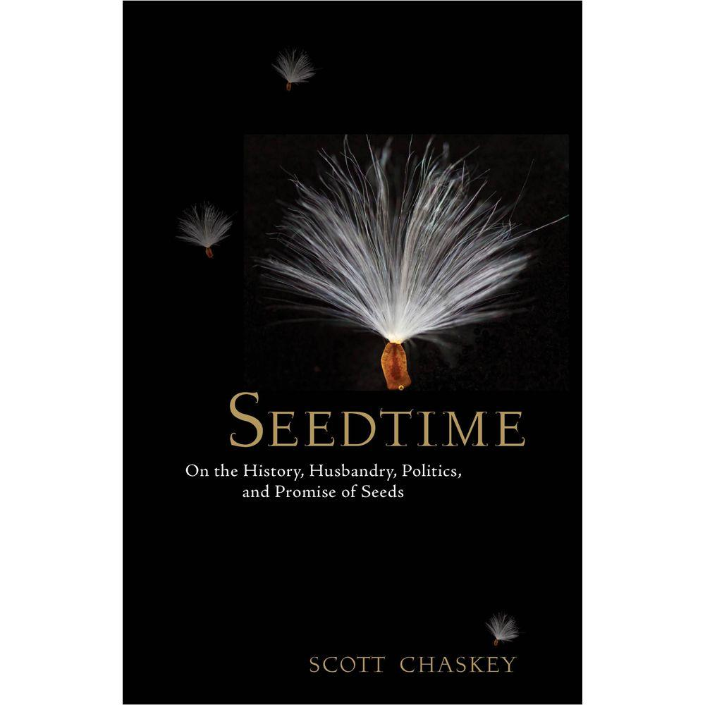 null Seedtime: On the History, Husbandry, Politics and Promise of Seeds