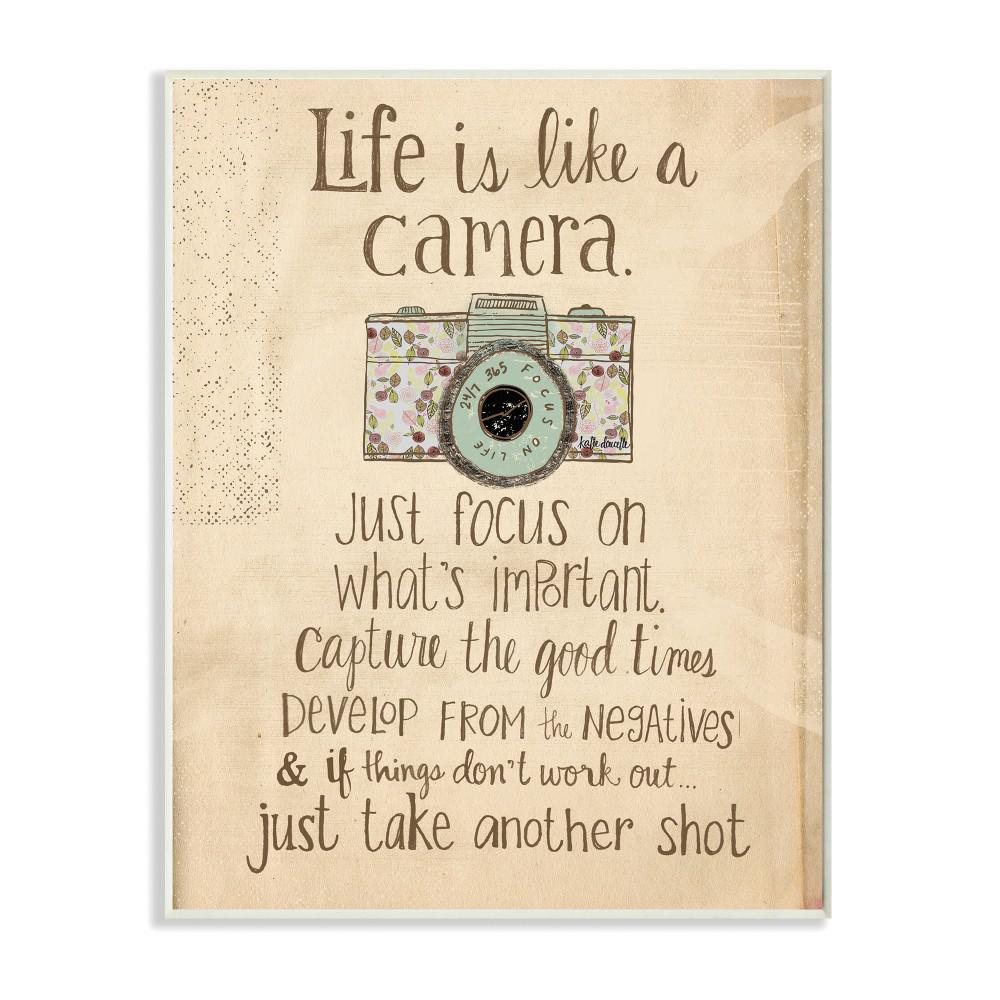"12.5 in. x 18.5 in. ""Life Is Like A Camera Inspirational"""
