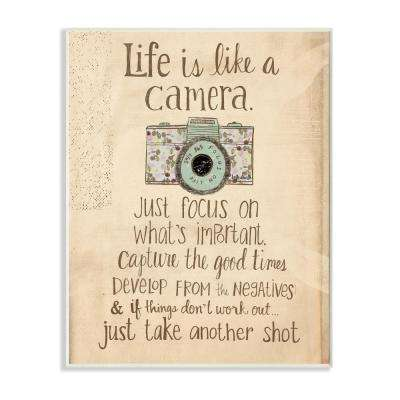 "12.5 in. x 18.5 in. ""Life Is Like A Camera Inspirational"" by Katie Doucette Printed Wood Wall Art"