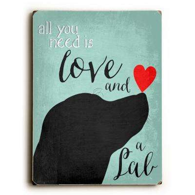 "9 in. x 12 in. ""Love and a Lab"" by Ginger Oliphant Solid Wood Wall Art"