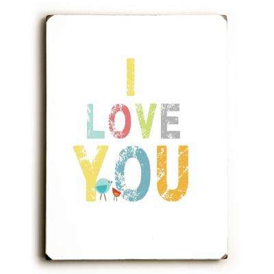 "9 in. x 12 in. ""I Love You"" by Rebecca Peragine Solid Wood Wall Art"