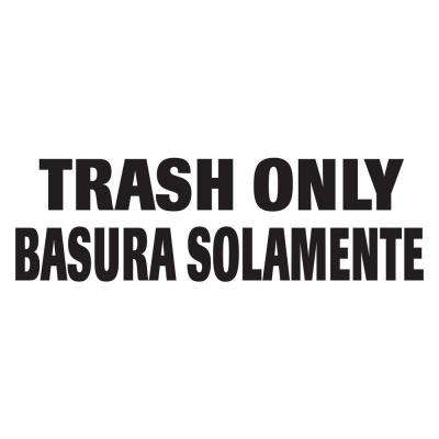 Bilingual Trash Only Decal