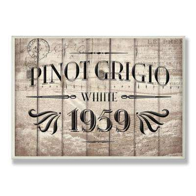 """12.5 in. x 18.5 in. """"Pinot Grigio Barrel Label Wine Kitchen"""" by Jace Grey Printed Wood Wall Art"""