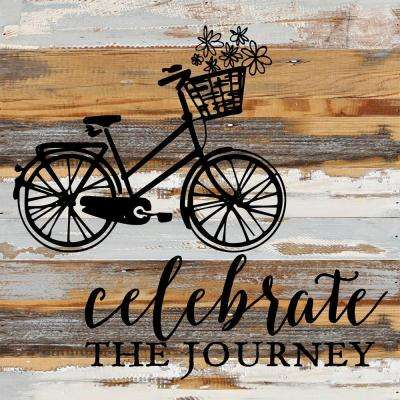 """Celebrate a Journey"" Reclaimed Wood Decorative Sign"