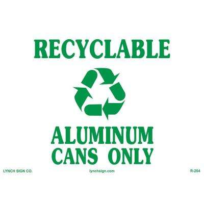 14 in. x 10 in. Cans Only Recycling Sign Printed on More Durable, Thicker, Longer Lasting Styrene Plastic