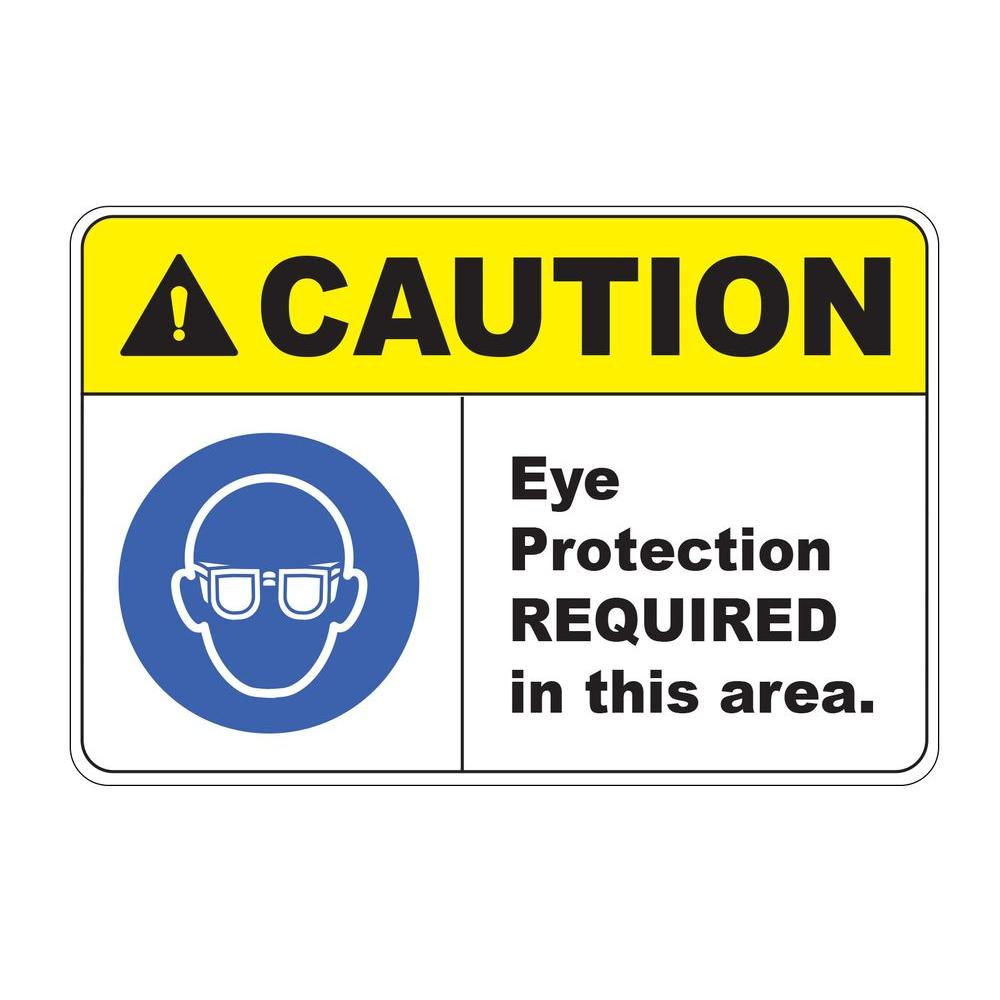 12 in. X 8 in. Plastic Caution Eye Protection Required Safety