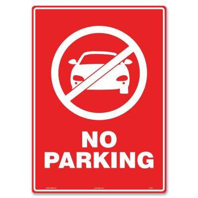 10 in x 14 in. No Parking Sign Printed on More Durable Longer-Lasting Thicker Styrene Plastic.