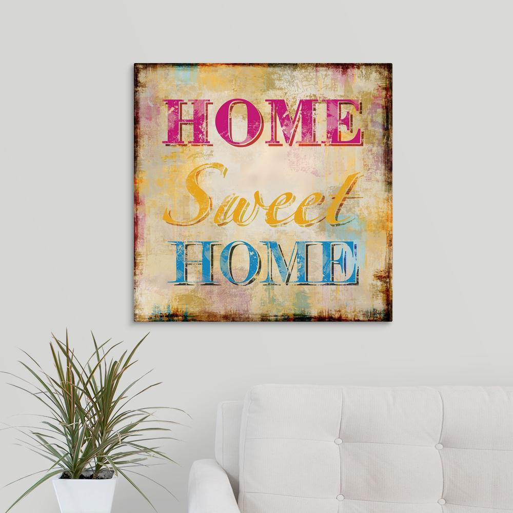 """Home Sweet Home"" by May Art Canvas Wall Art"