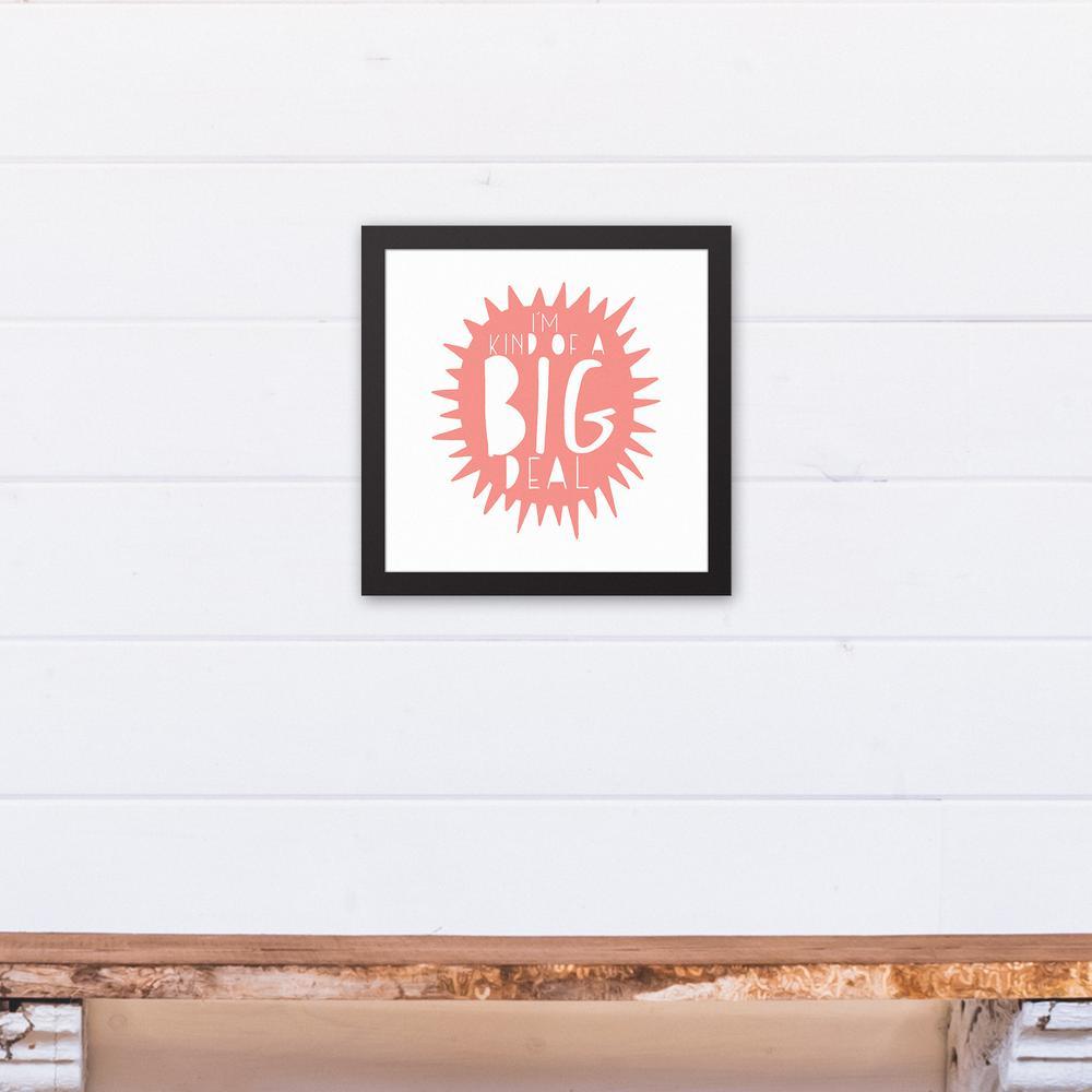 43b3b1c39fb I m Kind of a Big Deal Pink Design Printed Framed Canvas Wall Art-4290-CA -  The Home Depot