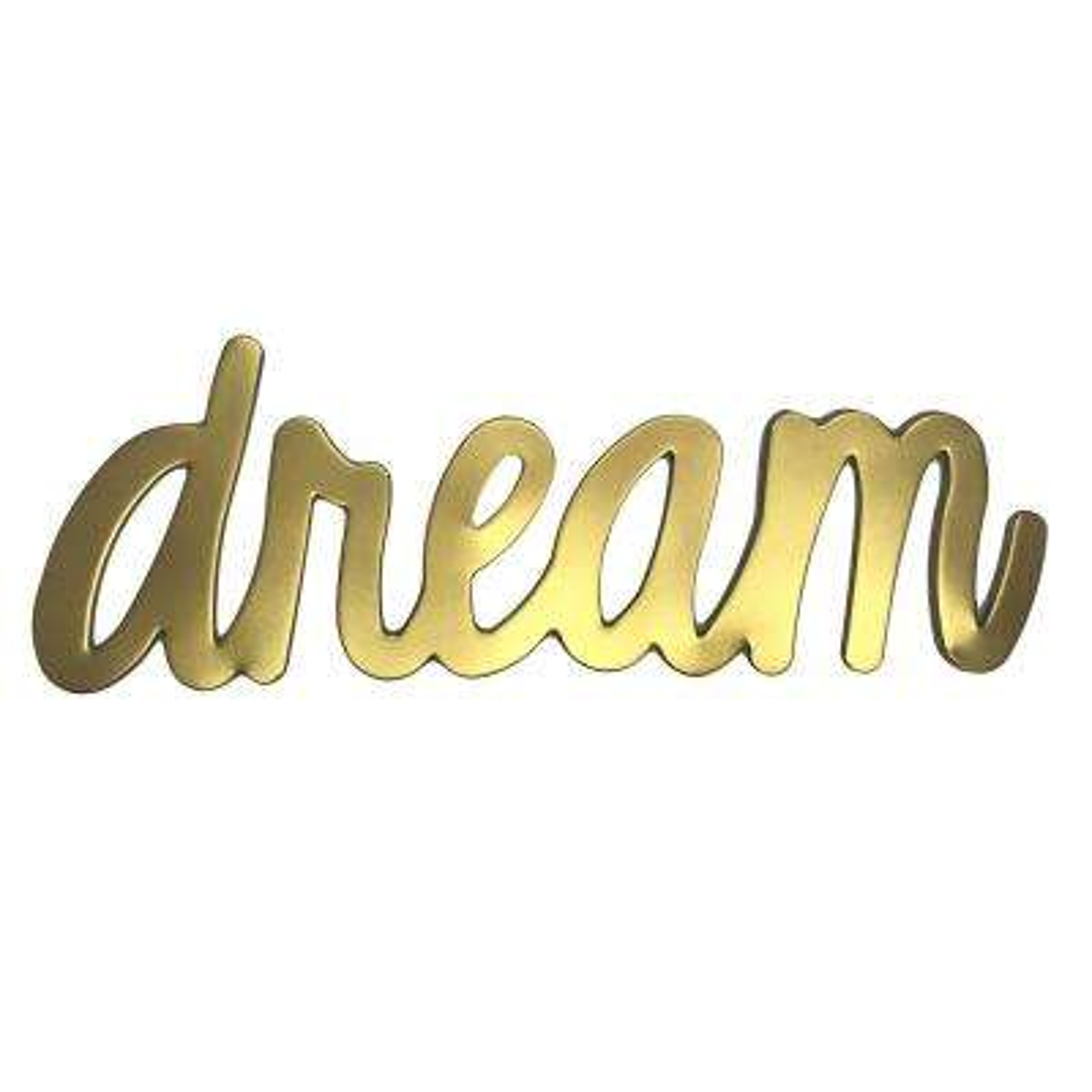 Morgan Home Gold Metallic Dream Wall Sign