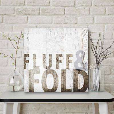 "16 in. x 16 in. ""Fluff & Fold"" Canvas Printed Wall Art"