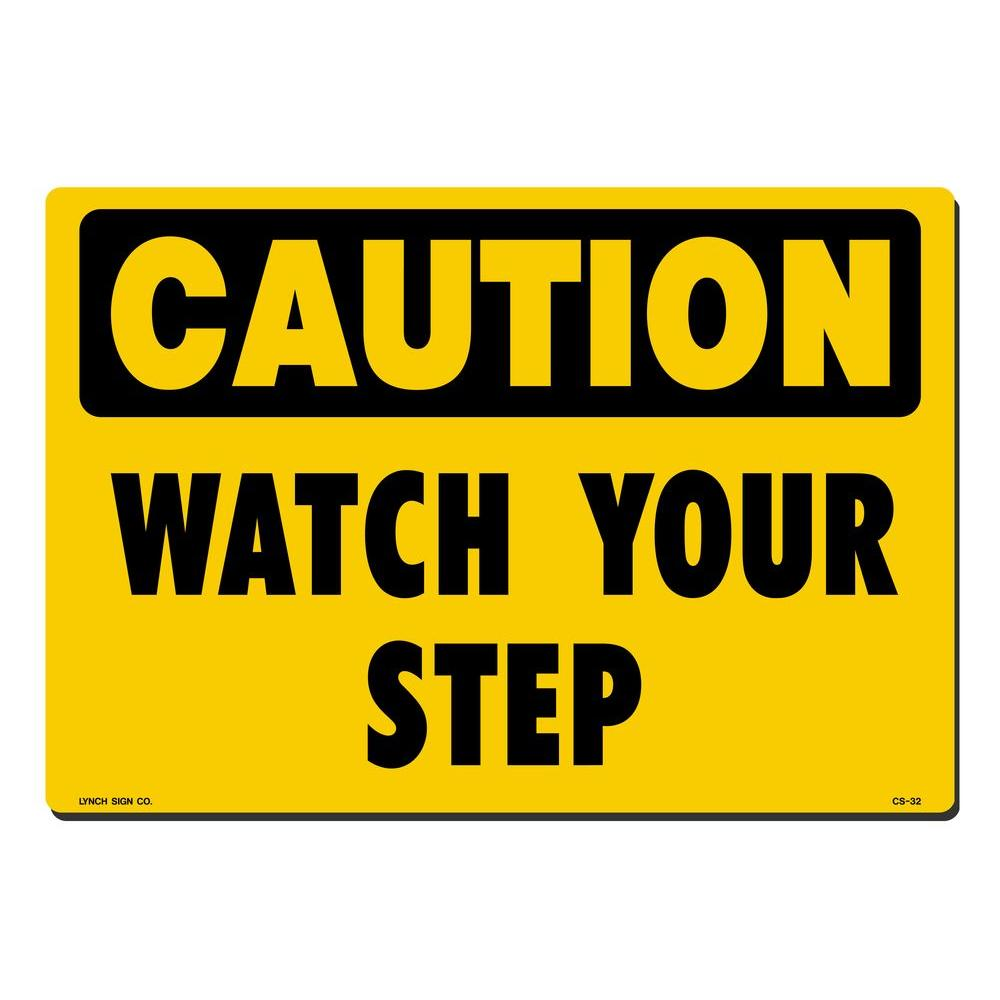 14 in. x 10 in. Caution Watch Your Step Sign Printed