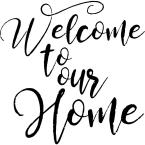"""""""Welcome To Our Home"""" Stencil"""