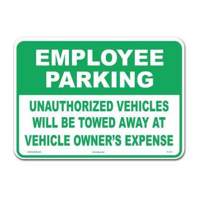 14 in. x 10 in. Employee Parking Sign Printed on More Durable Thicker Longer Lasting Styrene Plastic