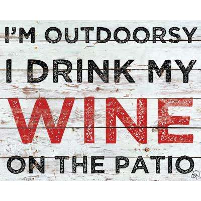 """11 in. x 14 in. """"Wine on the Patio"""" Planked Wood Wall Art Print"""