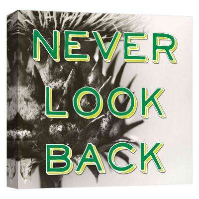 15.inx15.in ''Never Look Back'' Printed Canvas Wall Art