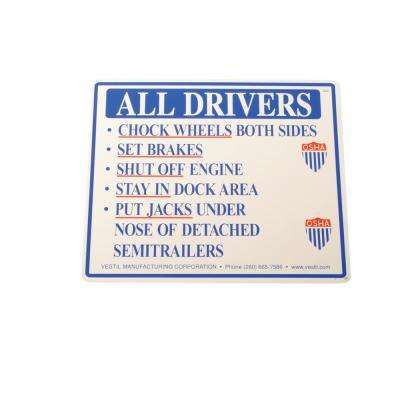 Aluminum Driver Beware Instruction Sign