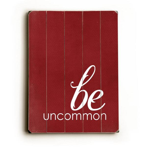 ArteHouse 12 in. x 16 in. ''Be Uncommon by Cheryl Overton