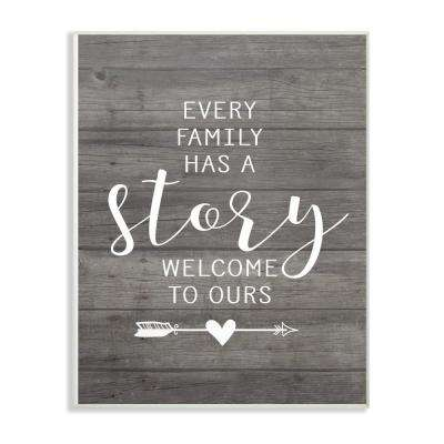 """12.5 in. x 18.5 in. """"Every Family Has A Story"""" by Lettered and Lined Printed Wood Wall Art"""
