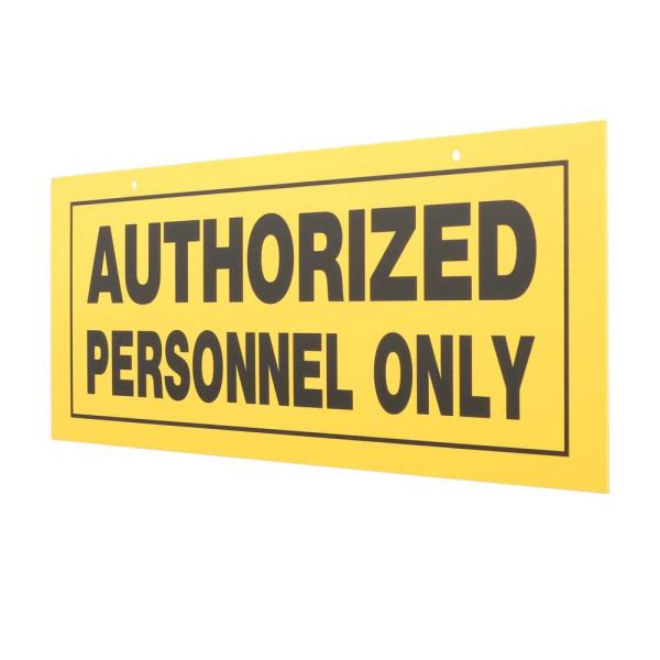 6 in. x 15 in. Plastic Authorized Personnel Only Sign