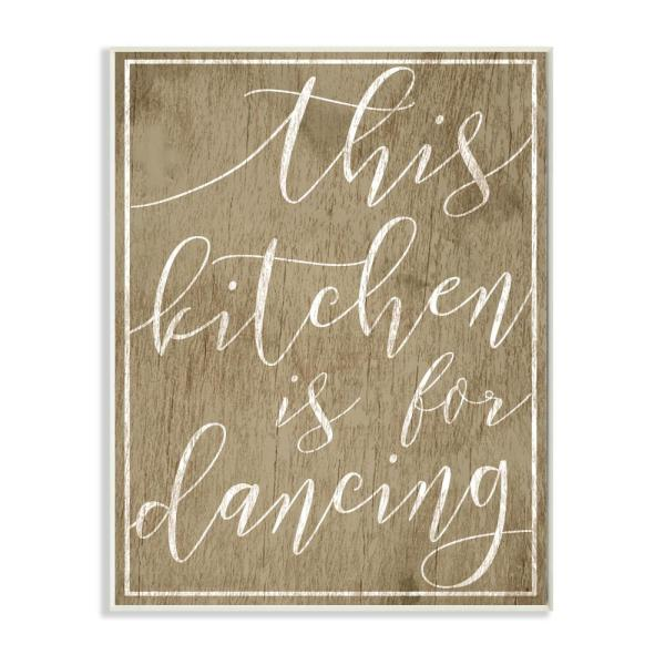 10 In X 15 In This Kitchen Is For Dancing By Daphne Polselli Printed Wood Wall Art