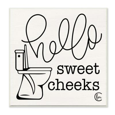 """12 in. x 12 in. """" Toilet Hello Sweet Cheeks Black and White Typography"""" by Penny Lane Publishing Wall Plaque Art"""