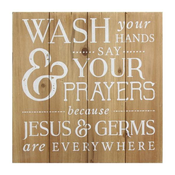 . Stratton Home Decor Wash Your Hands  Say Your Prayers Bath Wall Art