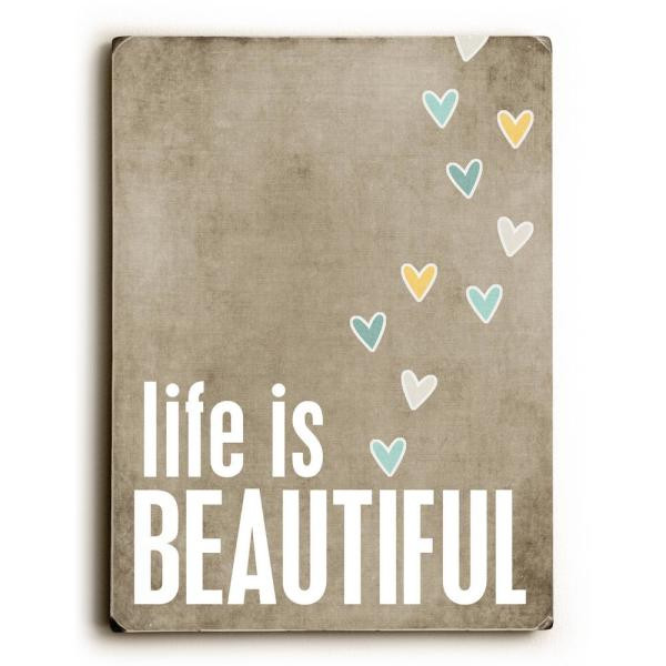 Artehouse 9 In X 12 In Life Is Beautiful By Cheryl Overton