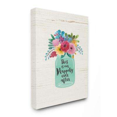 "16 in. x 20 in.  ""This Is Our Happily Ever After Flowers Jar White Wood"" by Jo Moulton Canvas Wall Art"