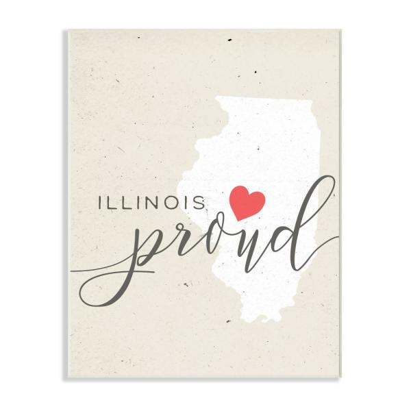 Stupell Industries 10 in. x 15 in. ''Illinois Proud with Heart''