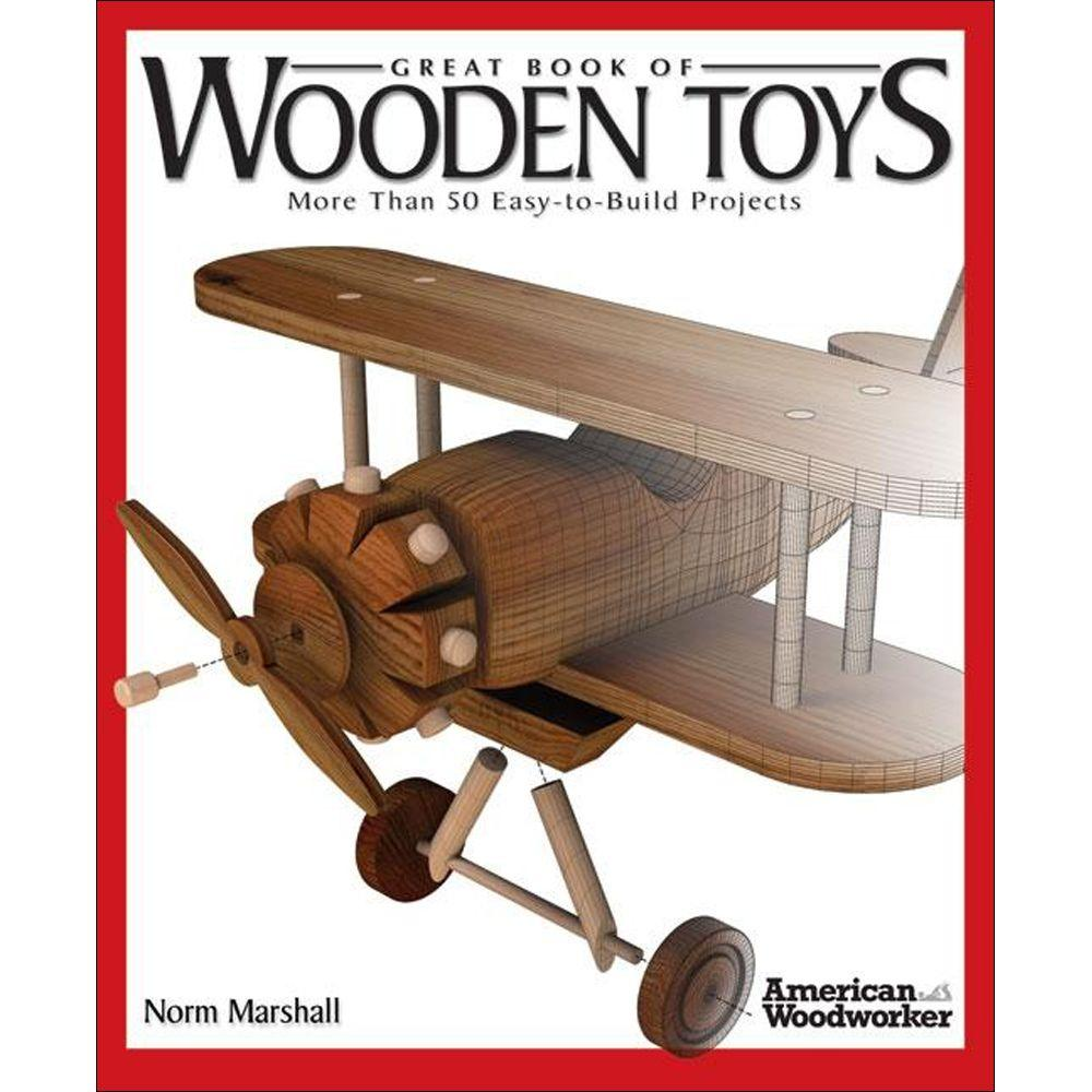 null Great Book of Wooden Toys Book: More Than 50 Easy-To-Build Projects