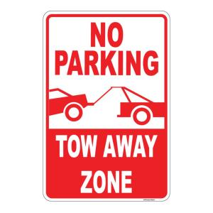 8 In X 12 In Plastic No Parking Tow Away Zone Sign Pse