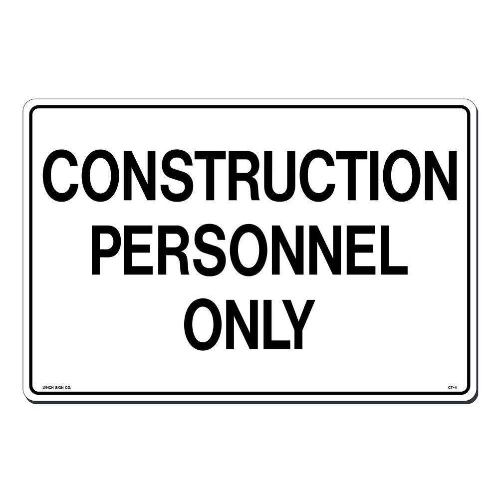 Lynch Sign 18 in. x 12 in. Construction Personnel Only Si...