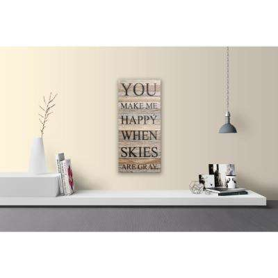 YOU MAKE ME HAPPY Reclaimed Wood Decorative Sign