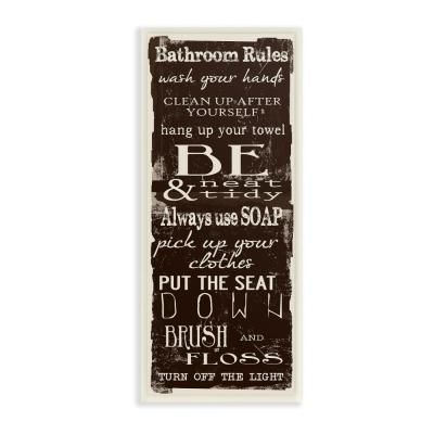 """7 in. x 17 in. """"Bathroom Rules Chocolate White"""" by Taylor Greene Printed Wood Wall Art"""