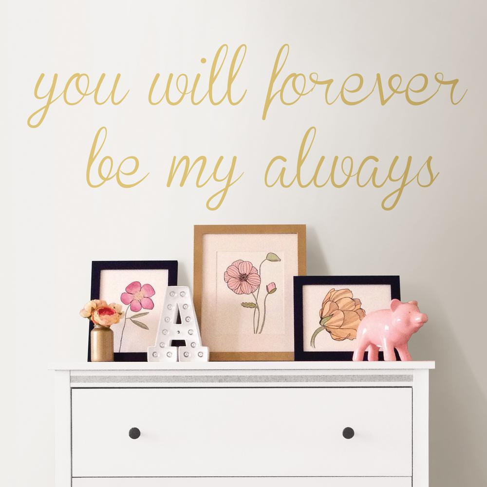 Wallpops Neutral Forever My Always Wall Quote Decal Dwpq2531 The