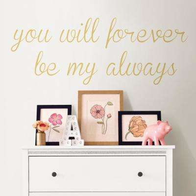 Neutral Forever My Always Wall Quote Decal