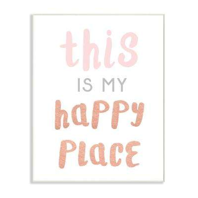 "10 in. x 15 in. ""This is My Happy Place Copper Typography"" by Daphne Polselli Printed Wood Wall Art"