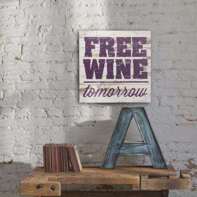 15 in. x 15 in. Free Wine Wooden Wall Art