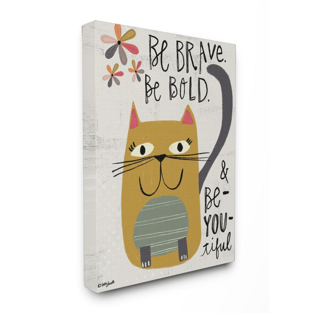 Be Brave Bold You