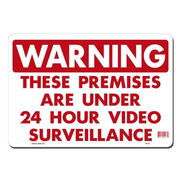 14 in. x 10 in. 24 Hour Video Surveillance Sign Printed on More Durable, Thicker, Longer Lasting Styrene Plastic