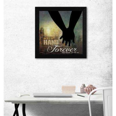 "14 in. x 14 in. ''Hold My Hand Forever"" by Marla Rae Printed Framed Wall Art"