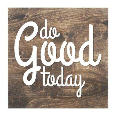 Do Good Today Slat Board Brown/White Letters Memo Board
