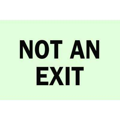 7 in. x 10 in. Glow-in-the-Dark Self-Stick Polyester Not An Exit Sign
